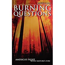 Burning Questions: America's Fight with Nature's Fire