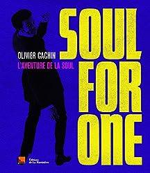 Soul for One : L'aventure de la soul