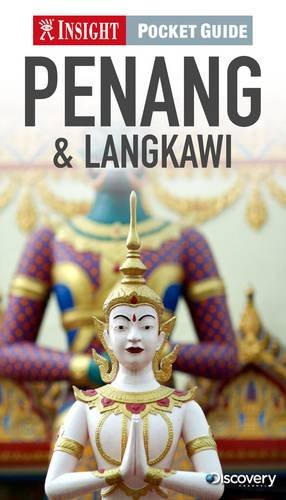 Insight Pocket Guide: Penang & Langkawi (Insight Pocket Guides)