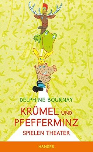 Krümel und Pfefferminz: Spielen Theater