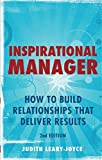 img - for Inspirational Manager: How to Build Relationships That Deliver Results (2nd Edition) book / textbook / text book