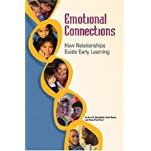 Emotional Connections: How Relationships Guide Early Learning by Perry McArthur Butterfield (2004-03-29)