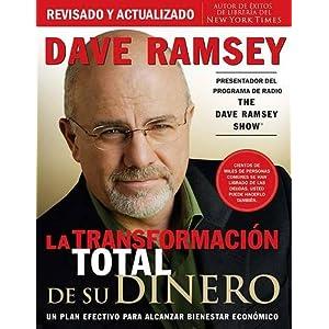 La transformación total de su dinero de Dave Ramsey | Letras y Latte