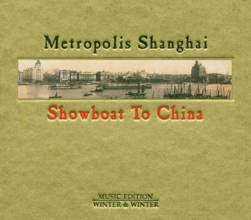 metropolis-shanghai-showboat-to-china