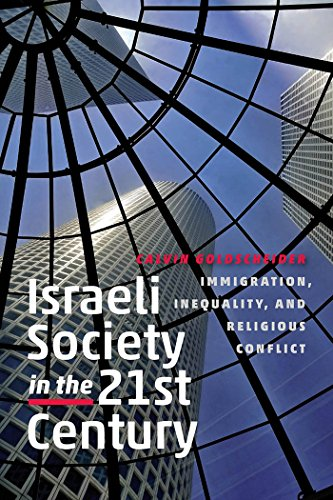 Download Israeli Society in the Twenty-First Century: Immigration, Inequality, and Religious Conflict (The Schusterman Series in Israel Studies) Pdf