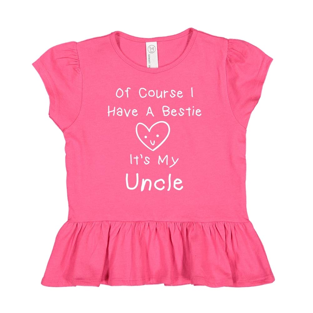 Mashed Clothing of Course I Have A Bestie Its My Uncle Toddler//Kids Ruffle T-Shirt