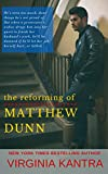 The Reforming of Matthew Dunn (Sweet Home Carolina Book 1)