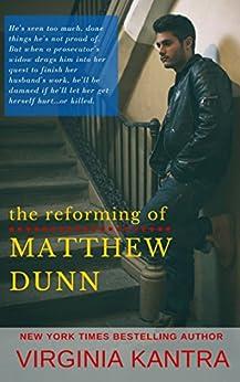 The Reforming of Matthew Dunn (Sweet Home Carolina Book 1) by [Kantra, Virginia]