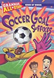 Soccer Goal Suffixes, Michael Ruscoe and Debra Voege, 1433901544