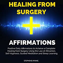 Healing from Surgery Affirmations