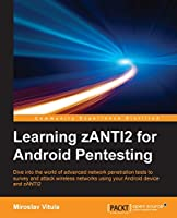 Learning zANTI2 for Android Pentesting Front Cover