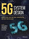 img - for 5G System Design: Architectural and Functional Considerations and Long Term Research book / textbook / text book