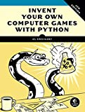 Invent Your Own Computer Games with Python, 4E - Best Reviews Guide