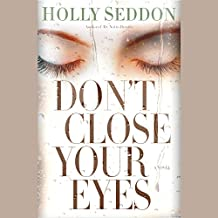 Don't Close Your Eyes: A Novel