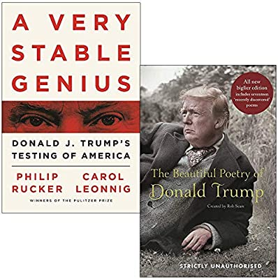 A Very Stable Genius: Donald J. Trump's Testing of America & The ...