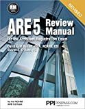 PPI ARE 5 Review Manual for the Architect