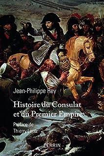 Histoire du Consulat et du premier Empire, Rey, Jean-Philippe