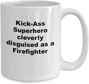 Funny kickass superhero firefighter coffee mug or tea cup for woman man