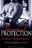 Personal Protection, Leah Braemel, 1605045594