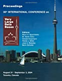 Proceedings 2004 VLDB Conference : The 30th International Conference on Very Large Databases (VLDB), VLDB, 0120884690