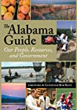 The Alabama Guide: Our People, Resources, and Government 2009
