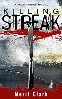 KILLING STREAK by [Clark, Merit]