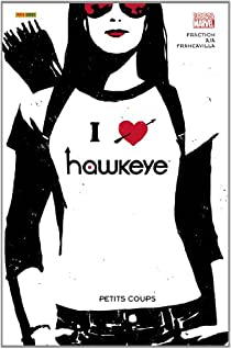 Hawkeye, tome 2 : Petits coups par Fraction