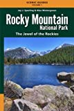 Rocky Mountain National Park: The Jewel of the Rockies (Scenic Guides) (Volume 1)