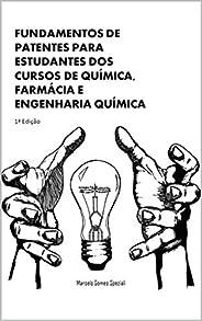 Fundamentos de Patentes para estudantes dos cursos de Química, Farmácia e Engenharia Química