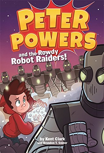 Peter Powers and the Lager lout Robot Raiders!