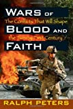 Wars of Blood and Faith, Ralph Peters, 0811735648