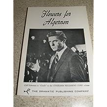 Flowers for Algernon: A Full-length Play