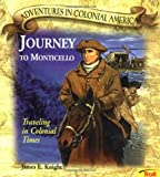 Journey To Monticello - Pbk (New Cover) (Adventures in Colonial America)