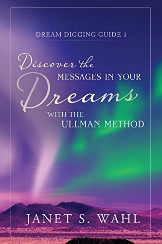 Read Online Discover the Messages in Your Dreams with the Ullman Method PDF