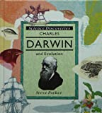 Charles Darwin and Evolution, Steve Parker, 0791030075