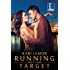 Running Target (Love on the Line)
