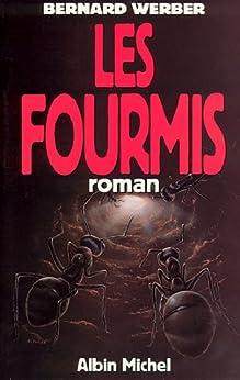Les Fourmis (Romans, Nouvelles, Recits (Domaine Francais) t. 6022) (French Edition) by [Werber, Bernard]