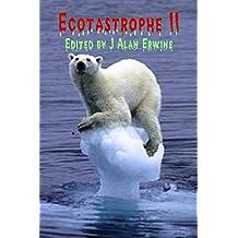 Ecotastrophe II