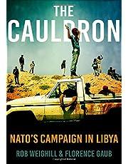 The Cauldron: NATO's Campaign in Libya