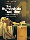 The Humanistic Tradition 6th Edition