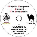 Alcoholics Anonymous AA Speaker CD - Clancy I. His Famous A Disease of Perception Talk