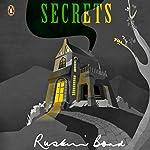 Secrets | Ruskin Bond