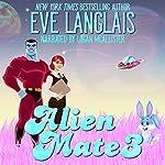Alien Mate 3 | Eve Langlais