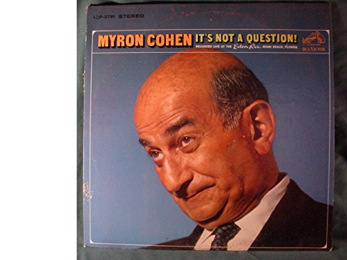 Myron Cohen Near Mint Stereo Lp - It's Not A Question! - Recorded Live At The Eden Roc, Miami Beach, Florida - RCA Victor - Malls Florida Miami