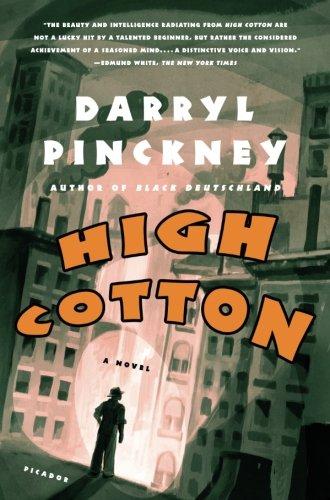 High Cotton: A Novel