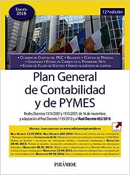 Plan General De Contabilidad Y De Pymes: Reales Decretos 1514/2007 Y 1515/2007, De 16 De Noviembre, Y Adaptación Al Real Decreto 1159/2010 por Ediciones Pirámide epub