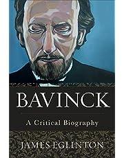 Bavinck: A Critical Biography