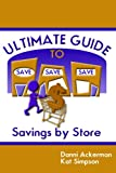 The Ultimate Guide to Savings by Store