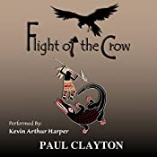 Flight of the Crow: Book Two of the Southeast Series | Paul Clayton