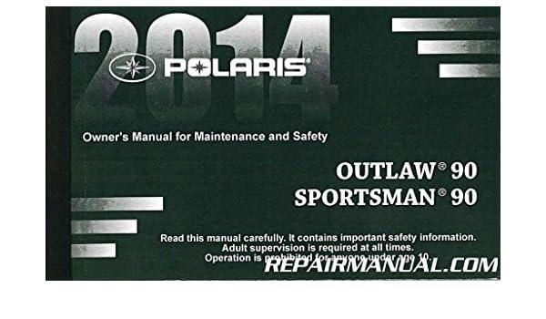 9924620 2014 polaris sportsman 90 outlaw 90 owners manual 9924620 2014 polaris sportsman 90 outlaw 90 owners manual manufacturer amazon books publicscrutiny Choice Image